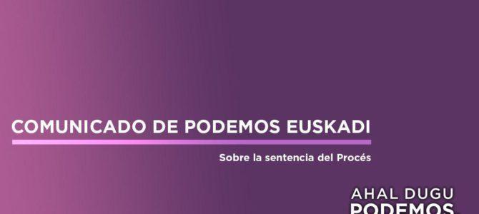 Podemos Euskadi cree injusta y excesiva la sentencia del procés
